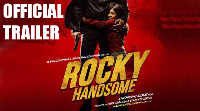 Rocky Handsome Official Trailer John Abraham Shruti Haasan